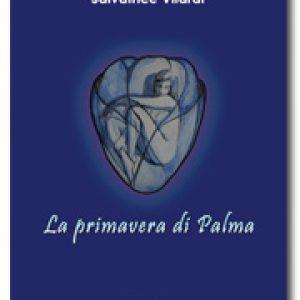 Copertina LA PRIMAVERA DI PALMA di Salvatrice Vilardi